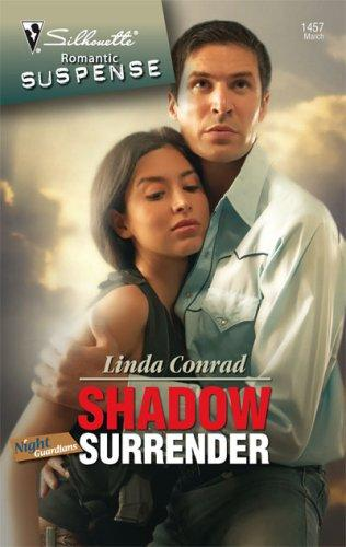 Shadow Surrender (Silhouette Intimate Moments)