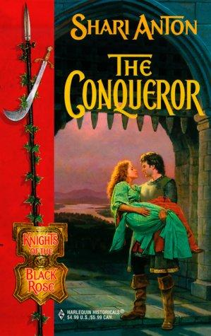 Conqueror (Knights Of The Black Rose) (Knights of the Black Rose) by Shari Anton