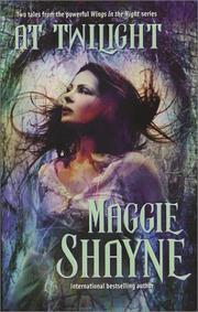 At Twilight by Shayne, Maggie