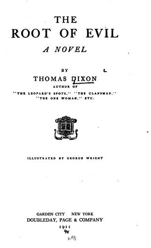 The root of evil by Dixon, Thomas