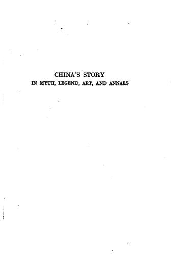 Download China's story in myth, legend, art and annals