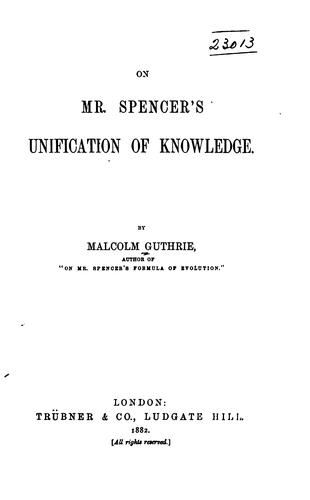 Download On Mr. Spencer's unification of knowledge.