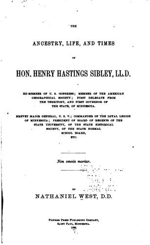 Download The ancestry, life, and times of Hon. Henry Hastings Sibley
