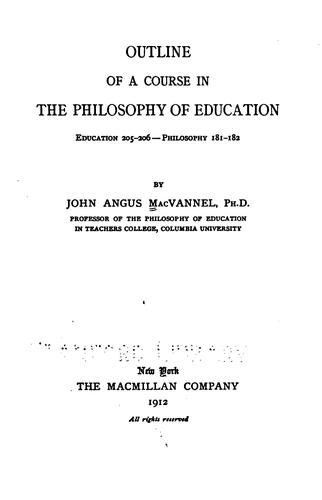 Download Outline of a course in the philosophy of education.