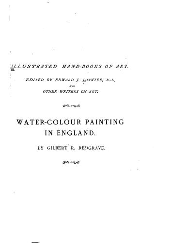 Download A history of water-colour painting in England