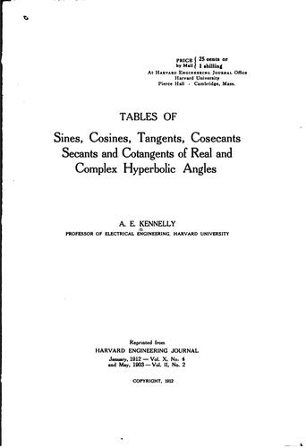 Tables of sines, cosines, tangents, cosecants, secants and cotangents of real and complex hyperbolic angles by Arthur E. Kennelly