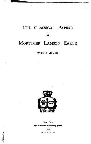 Download The classical papers of Mortimer Lamson Earle