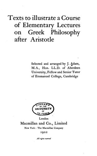 Texts to illustrate a course of elementary lectures on Greek philosophy after Aristotle