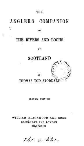 Download The angler's companion to the rivers and lochs of Scotland