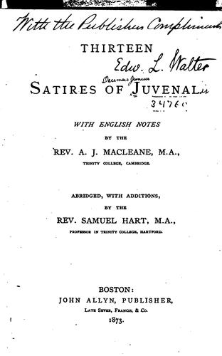 Thirteen satires of Juvenal.