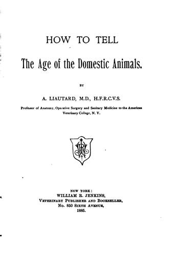 Download How to tell the age of the domestic animals.