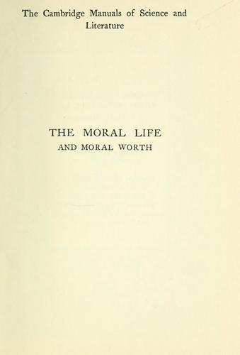 The moral life and moral worth