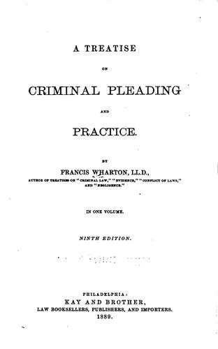 A treatise on criminal pleading and practice.