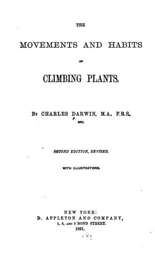 Download The  movements and habits of climbing plants.