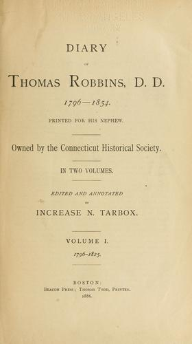 Download Diary of Thomas Robbins, D. D., 1796-1854.