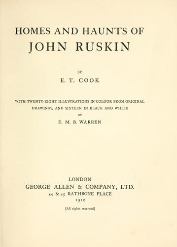 Homes and haunts of John Ruskin