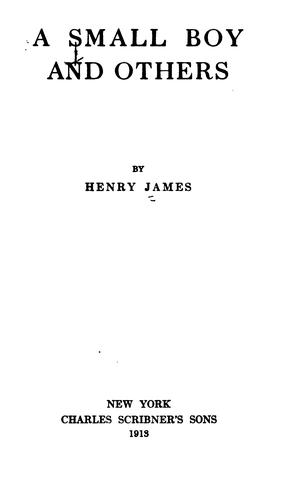 A small boy and others by Henry James, Jr.