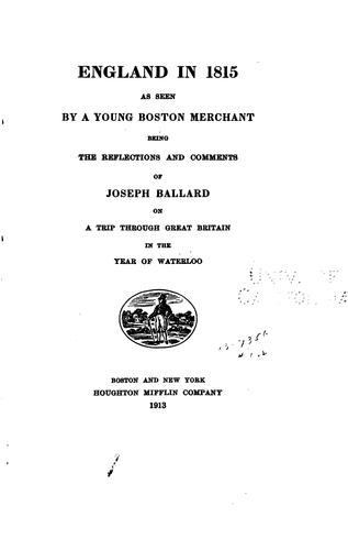 Download England in 1815 as seen by a young Boston merchant