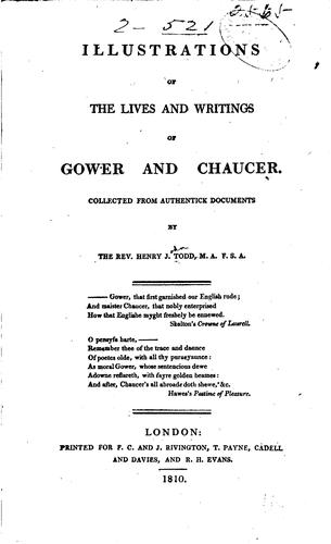 Illustrations of the lives and writings of Gower and Chaucer.