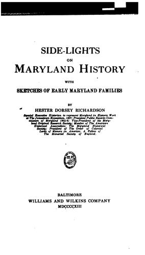 Side-lights on Maryland history by Hester Dorsey Richardson