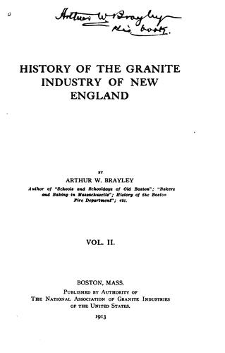 History of the granite industry of New England.