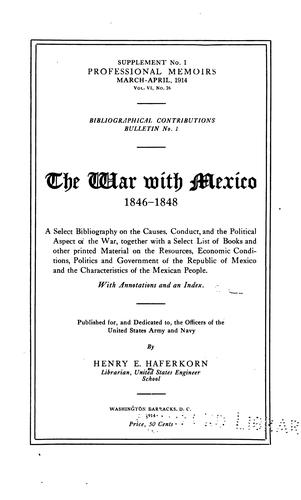 The war with Mexico, 1846-1848