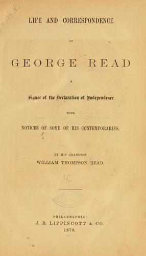 Life and correspondence of George Read