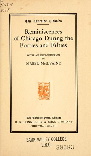 … Reminiscences of Chicago during the forties and fifties