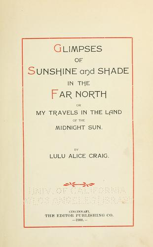 Download Glimpses of sunshine and shade in the far North