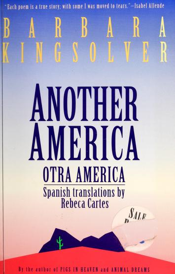 Another America/Otra America by Barbara Kingsolver