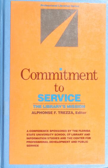 Commitment to service by Alphonse F. Trezza, editor.