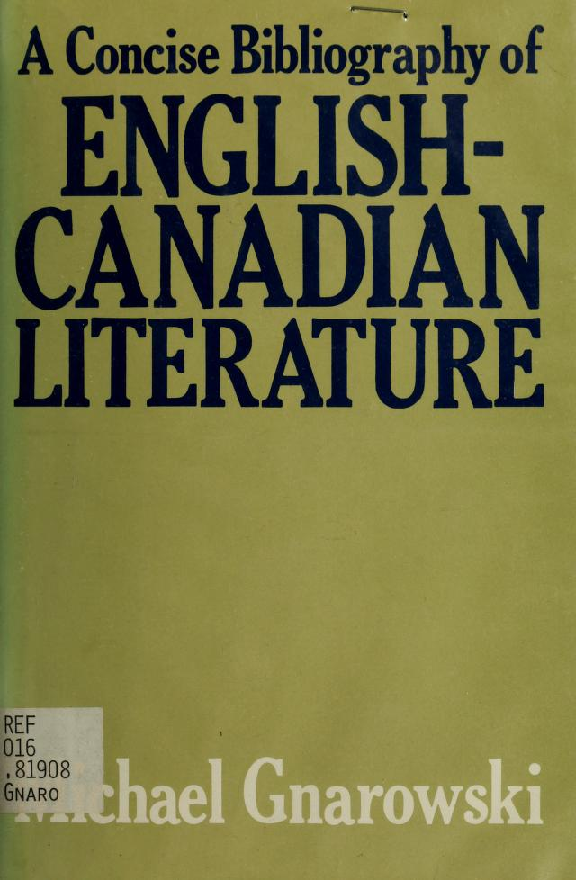A concise bibliography of English-Canadian literature by Michael Gnarowski