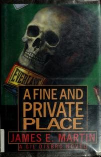 Cover of: A fine and private place   Martin, James E.