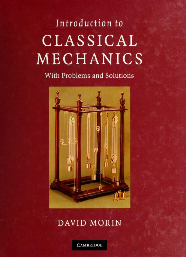 Introduction to classical mechanics by Morin, David Ph. D.