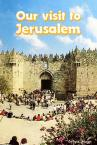 Cover of: Our Visit to Jerusalem