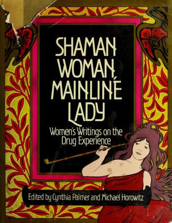 Cover of: Shaman woman, mainline lady   edited by Cynthia Palmer and Michael Horowitz.
