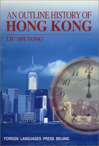 An Outline History of Hong Kong by