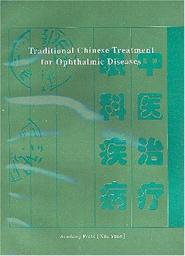Traditional Chinese Treatment for Ophthalmic Diseases by Hou Jinglun
