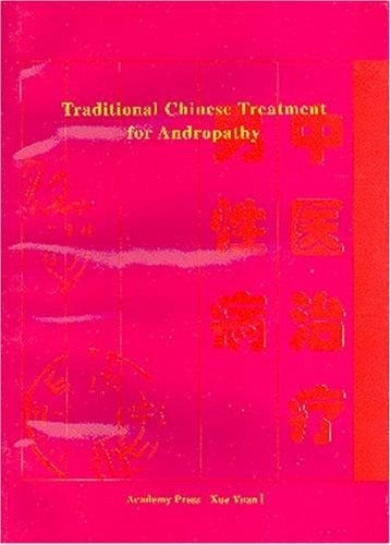 Traditional Chinese Treatment for Andropathy by Hou Jinglun
