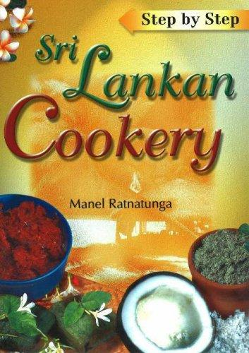 Step by Step Sri Lankan Cookery by Manel Ratnatunga