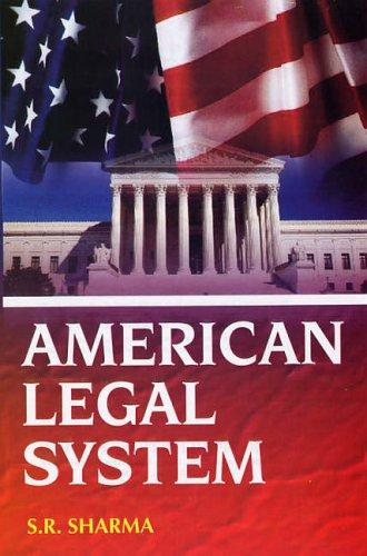 American Legal System by S.R. Sharma
