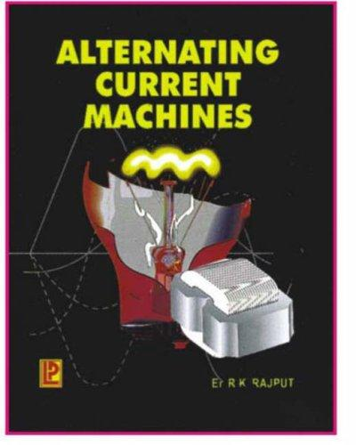 Alternating Current Machines by R.K. Rajput