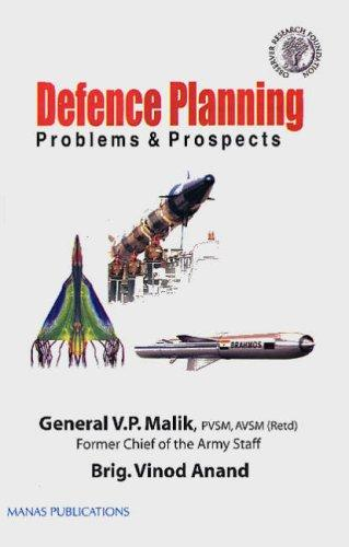 The New Face of Defence Planning by V.P. Malik