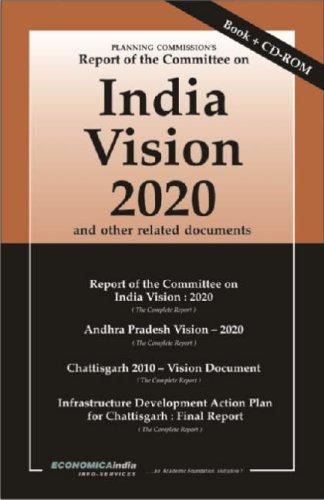 Planning Commission's Report of the Committee on India Vision 2020 by New Delhi Foreign Service Institute