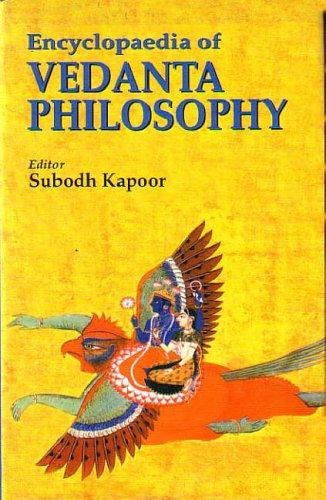 Encyclopaedia of Vedanta Philosophy by Subodh Kapoor