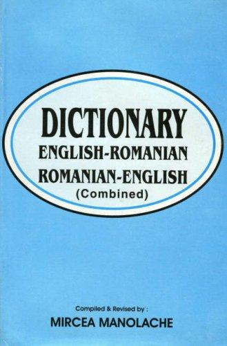 English-Romanian and Romanian-English Dictionary by Mircea Manolache