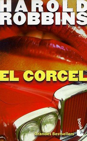El Corcel (written in Spanish) by Harold Robbins