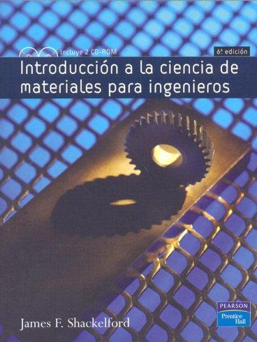 Introduccion a la Ciencia de Materiales Para Ingenieros by James F. Shackelford