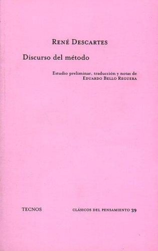 Discurso Del Metodo / the Speech Way (Clasicos) by René Descartes