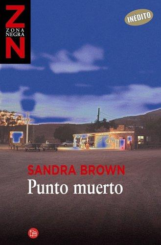 Punto Muerto (Standoff) by Sandra Brown